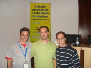 Ao lado dos ginastas portugueses Manuel Campos (dir.). FMH - 2009