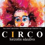Circo: horizontes educativos - 2016
